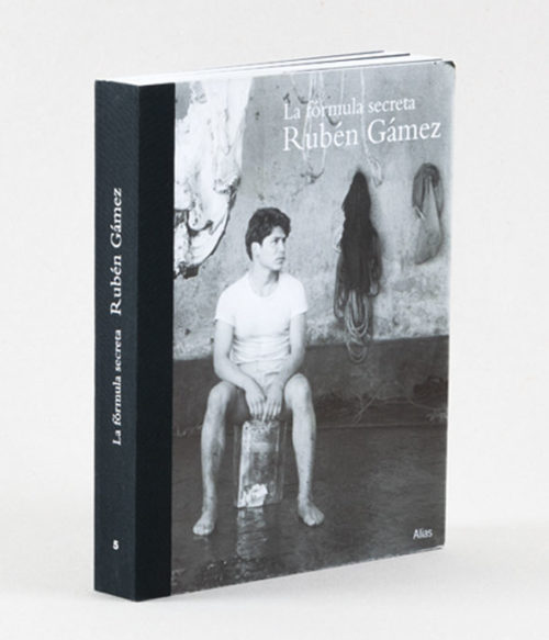 5 La fórmula secreta, de Rubén Gámez.