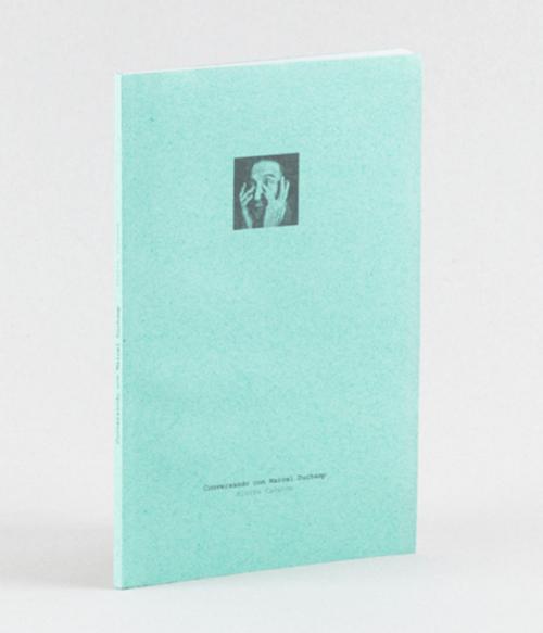 1 Conversando con Marcel Duchamp, de Pierre Cabanne.