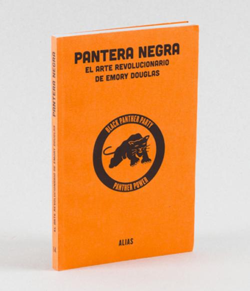 14 Pantera Negra: el arte revolucionario de Emory Douglas, Sam Durant (ed).