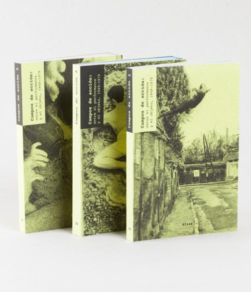 16 Campos de acción: entre el performance y el objeto, 1949-1979, de Paul Schimmel (comp). 3 vols.