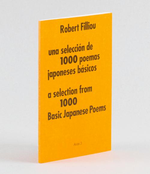 3 Una selección de 1000 poemas japoneses básicos, de Robert Filliou.