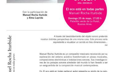 Presentación del libro «El eco está en todas partes» de Manuel Rocha Iturbide en arteBA 2014