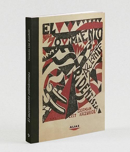 9 El movimiento Estridentista, de Germán List Arzubide